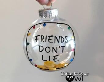 Stranger Things Friends Don't Lie Inspired Shatterproof Plastic Globe Ornament