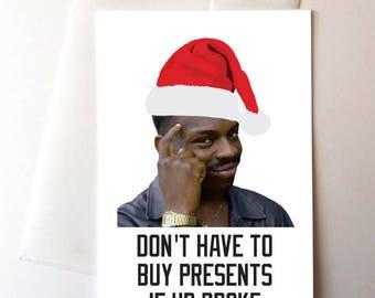 Roll Safe Meme Christmas Greeting Card, Funny
