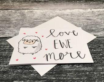 "Love ""Ewe"" More Greeting Card"