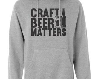 Craft Beer Matters Hoodie Craft Beer Clothing Drinking Sweatshirt Funny Craft Beer Hooded Sweatshirt