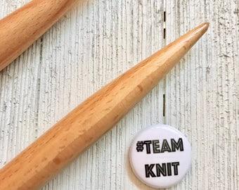 "Team KNIT PinBack Button 1"" | Button Flair | Pin Accessory"