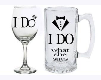 SET OF 2 Bride and Groom Glasses!  I Do - I Do What She Says - Wine Glass - Beer Mug - Engagement, Engaged, Wedding - Christmas Gift