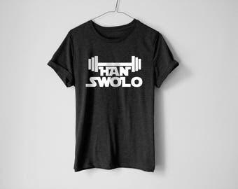 Han Swolo Shirt - Funny Fitness Shirt - Fitness Shirt - Funny Workout Shirt - Han Solo Shirt