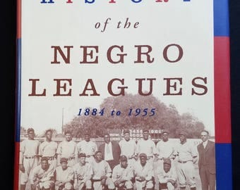 A Complete History of the Negro Leagues 1884-1955 Mark Ribowsky 1995 HB Baseball