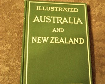 Illustrated Australia and New Zealand 1922 Book