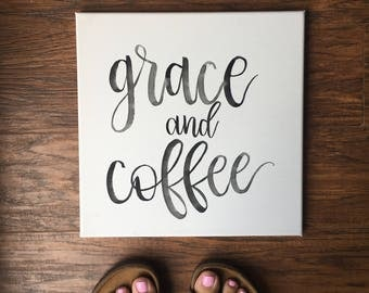 SALE | Imperfect | Grace and Coffee Canvas Sign | Watercolor sign | Wall Decor