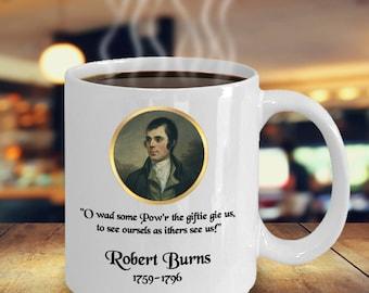 Robbie Burns Gift Mug, Scottish Poet, Robert Burns, Burns Night, Rabbie Burns, Scottish Poetry, Bard of Ayrshire, Robbie Burns Quote, Poem