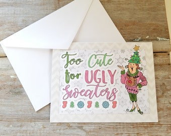 Ugly Sweater Card - Funny Christmas Card - Ugly Sweater - Ugly Sweater Christmas Card - Funny Greeting Card - Funny Holiday Card