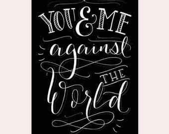 """Postcard """"You and Me against the world"""""""