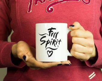 Free spirit Mug, Coffee Mug Funny Inspirational Love Quote Coffee Cup D578