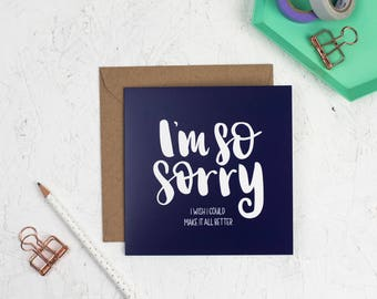 I'm so Sorry Card - Empathy Card - Apology Card - I wish I could make it better - Navy Blue Card - Friendship Card - Get well soon card