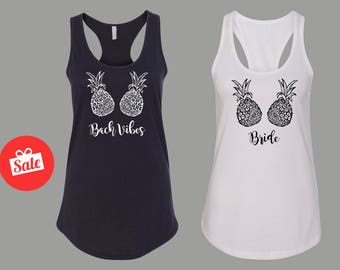 Bach Vibes Matching Bridal Tank Tops. Bachelorette Tops. Pineapple Bachelorette Party Shirts. Custom Bridal Shirts.