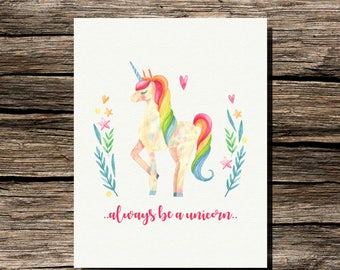 Instant Download Always Be A Unicorn Quote Printable Wall Art Digital Print 8.5x11 Girl Room Decor Rainbow