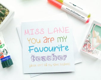 Teacher Gifts - Teacher Card - Thank You Card - Graduation Gift - You Are My Favourite Teacher