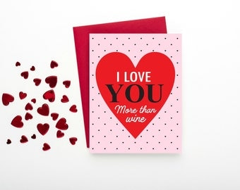 I Love You more than wine Greeting Card