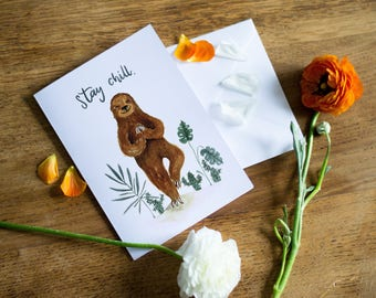Greetings Card // Sloth Card // Hand Painted Watercolour Illustration // Stay Chill