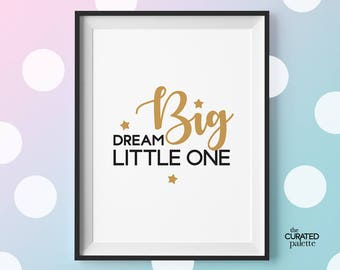 Nursery Print Wall Decor, Dream Big Little One Printable, Gift for Baby Shower, Kids Room Decor, Digital Download Poster, Poster for Baby