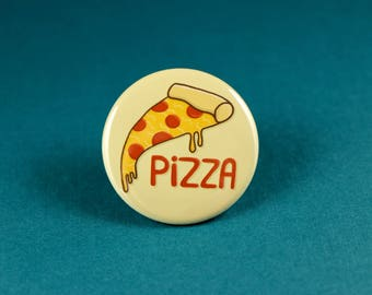 Pizza Button Pin or Magnet, Pizza Badges, Pizza Fridge Magnets, Gifts for pizza lovers, Pizza Pins, Pizza lovers, gift for foodies,