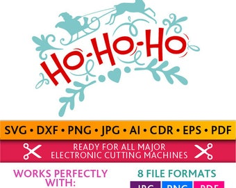 Ho Ho Ho Svg Ho Ho Ho Cut Files Christmas Silhouette Studio Cricut Svg Dxf Jpg Png Eps Pdf Ai Cdr