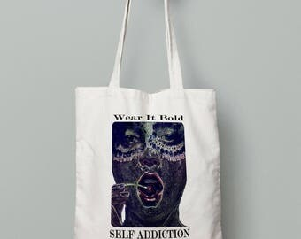 Self Addiction Tote bag
