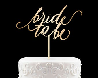 Bride to Be Cake Topper, Bridal Cake Topper, Engagement Cake Topper, Glitter Cake Topper, Bridal Shower Cake Topper, Bride Cake Topper 59
