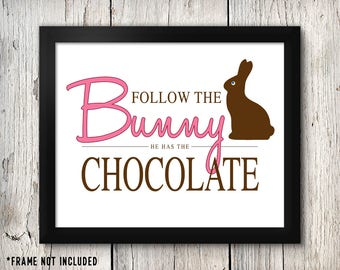 Custom Easter Sign, Follow the Bunny, Custom Chocolate Bunny, Personalized , Easter Decorations, Easter Sign,  Decor Poster Sign Print Art