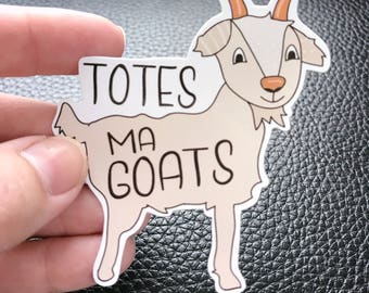 goat lover/totes my goats/goataholic/cute goat/vinyl sticker/car decal/tumbler decal/laptop sticker