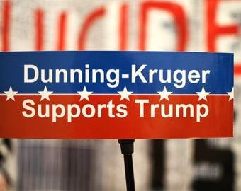 Anti Trump Bumper Sticker Redneck Safe Hipster Ironic Dunning Kruger donald trump russia trump putin Trump Scandal Trump Meme