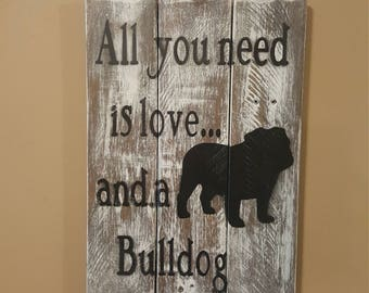 All you need is love and a Bulldog plaque