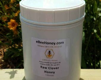 Raw Clover Honey in a 5 pound container, Produced in Ohio, Raw Clover honey in a 5 pound container, pure natural clover honey.
