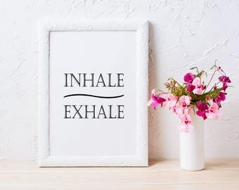 Inhale Exhale Print Instant Download Art Minimalist Typography Yoga Wall Pilates Relaxation Gifts