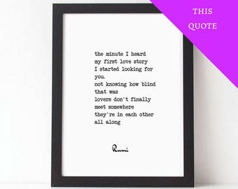 Personalized Quote, RUMI, My First Love Story, Love Quote Print, Love Poem, PRINTABLE Love Poetry, Wedding Gift, First Anniversary