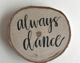 Always Dance Birchwood Coaster