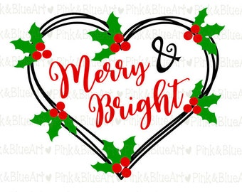 Merry And Bright Christmas SVG Cut Files Silhouette Cameo Svg for Cricut and Vinyl File cutting Digital cuts file DXF Png Pdf Eps