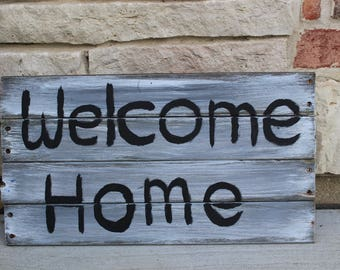 "Reclaimed Wood ""Welcome Home"" Sign"