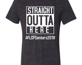 Straight Outta Here - Senior 2019