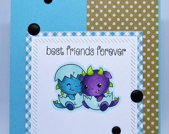 Best Friends Forever- Friendship Card
