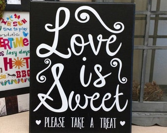 Love is Sweet Sign