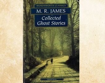 Collected Ghost Stories. By M.R. James.