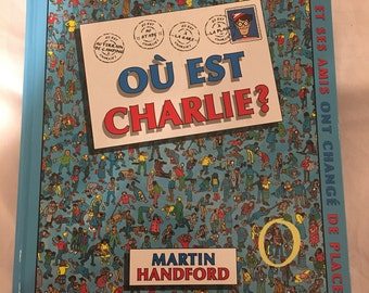Où est Charlie? French Version of Where's Waldo? book by Martin Handford (Hardcover)