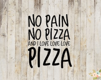 No Pain No Pizza Decal