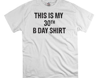This is my 30th birthday t shirt tee shirt gift dad fathers party time hipster funny nerd tend birthday present dad college humor