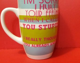 Stupid coffee mug, funny, sarcastic mug, 12 oz, blue, green striped ceramic mug