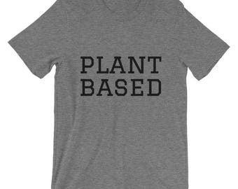 Plant Based Shirt, Womens Shirt, Cute Vegan T-shirt, Funny Vegan Shirt, Gift, vegan clothes, vegetarian shirt, cute vegan shirt, vegan top