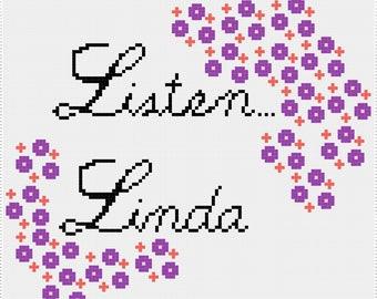 Listen Linda [Cross Stitch PDF Pattern]