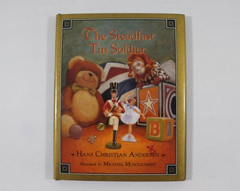 The Steadfast Tin Soldier by Hans Christian Andersen, HC w/DJ, Nice Small Book for Little Hands