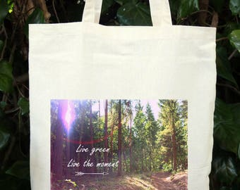 Live green, Live the moment - cotton bag