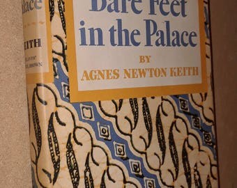 Bare Feet in The Palace by Agnes Newton Keith (1956) VG+ HC and DJ