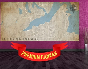 PORT ORCHARD Canvas Map City Port Orchard Washington WA city map Large Vintage Canvas Wall Map Home decor city poster Washington art gift