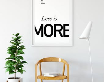 Less is More - Ludwig  Mies  Van  Der Rohe Minimalist Typography Scandinavian Black White Book Quote Poster Prints